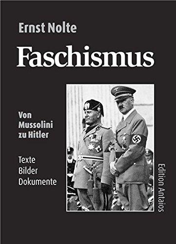 Faschismus: Von Mussolini zu Hitler