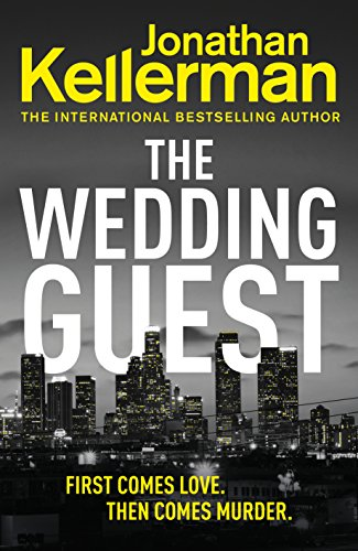 The Wedding Guest: (Alex Delaware 34) (Alex Delaware Series) (English Edition) -