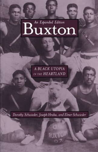 buxton-a-black-utopia-in-the-heartland-an-expanded-edition-bur-oak-book-by-dorothy-schweider-2003-09