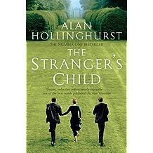 The Stranger's Child by Alan Hollinghurst (2012-05-24)