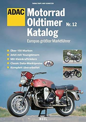 ADAC Motorrad Oldtimer Katalog 12: Europas größter Marktführer