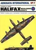 Handley Page Halifax Merlin Engined Variants - Aerodata International Number 7