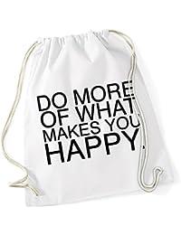 Do More Of What Makes You Happy Borsa De Gym Bianco Certified Freak 1109d38d9fb
