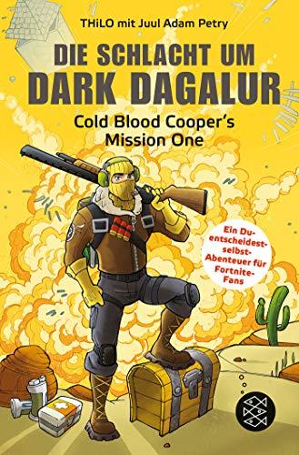 Die Schlacht um Dark Dagalur: Cold Blood Cooper's Mission One (Fortnite - Cold Blood Cooper)