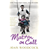 Matron on Call: More true stories of a 1960s NHS nurse
