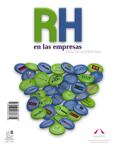RH en las empresas Prácticas exitosas (Editorial Leto n 1)