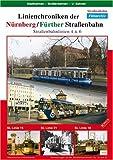 Linienchroniken Nürnberg/Fürther Straßenb... 4 und 6 [Alemania] [DVD]