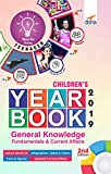 Children's Yearbook 2019 - General Knowledge Fundamentals and Current Affairs
