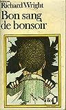 Bon sang de bonsoir - EDITIONS FOLIO N°1206