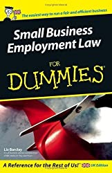 Small Business Employment Law For Dummies by Liz Barclay (2005-11-21)