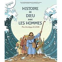 Histoire de Dieu avec les hommes - Frise chronologique de la Bible, enfant