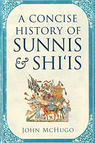 A Concise History of Sunnis and Shi'is (English Edition) por John McHugo