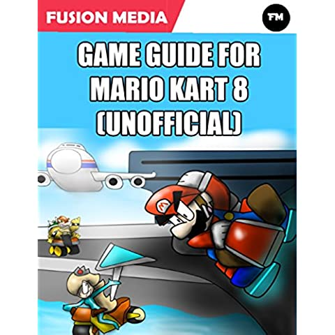 Game Guide for Mario Kart 8