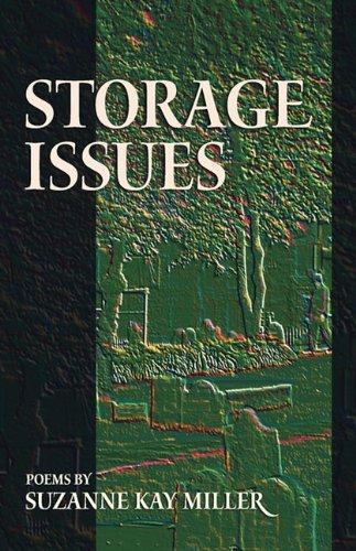 Storage Issues Poems 1988 2008 Dreamseeker Poetry
