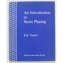 Introduction to Score Playing