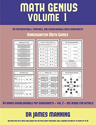 Kindergarten Math Games (Math Genius Vol 1): This book is designed for preschool teachers to challenge more able preschool students: Fully copyable, printable, and downloadable (Kindergarten Math Games)