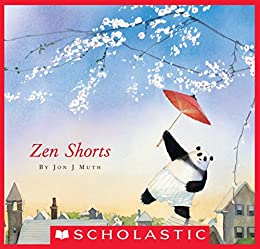 Zen Shorts (Caldecott Honor Book) by [Muth, Jon J]