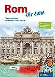 Rom für dich!: Der Reiseführer mit Comics und Rätseln - Kristina Pongracz