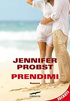 Prendimi: Sex on the Beach #2 di [Probst, Jennifer]