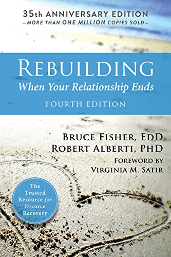 Rebuilding, 4th Edition: When Your Relationship Ends por Dr. Bruce Fisher