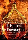 L'esprit de l'armagnac (nouvelle édition)