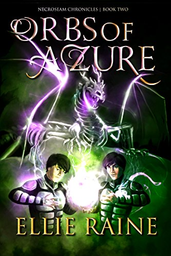 Book cover image for Orbs of Azure (NecroSeam Chronicles Book 2)