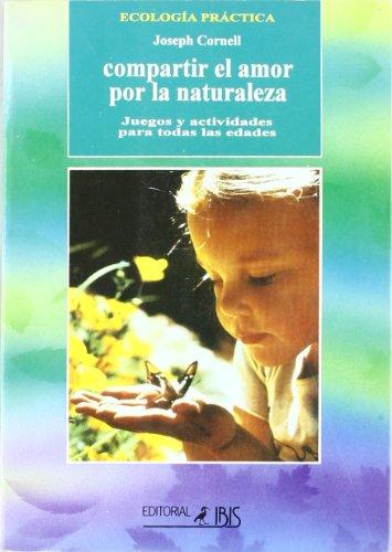 Compartir El Amor Por La Naturaleza por Joseph Cornell