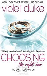 Choosing the Right Man: Sullivan Brothers Nice Girl Serial Trilogy: Volume 3 (Can't Resist) by Violet Duke (6-Mar-2015) Paperback