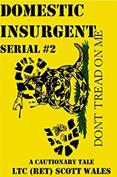 Domestic Insurgent: Serial #2 by [Wales, Scott]