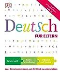 Deutsch für Eltern: Was Sie wissen mü...