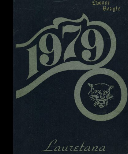 (Reprint) 1979 Yearbook: Our Lady of Loretto High School, Los Angeles, California