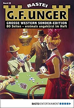 G. F. Unger Sonder-Edition 68 - Western: Drei Asse
