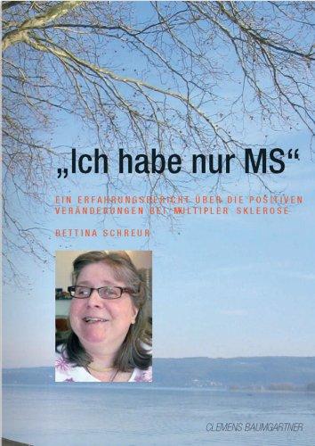 \'Ich habe nur MS\' - Ein Erfahrungsbericht über die positiven Veränderungen bei Multipler Sklerose