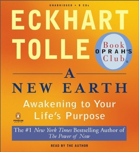 by-eckhart-tolle-a-new-earth-awakening-to-your-lifes-purpose-oprahs-book-club-selection-61-12-31-07