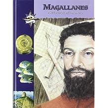 Magallanes: Alrededor del mundo/ Around the World (Grandes Exploradores/ Great Explorers)