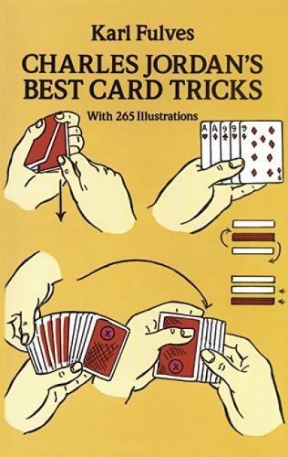 Charles Jordan's Best Card Tricks: With 265 Illustrations (Dover Magic Books) -