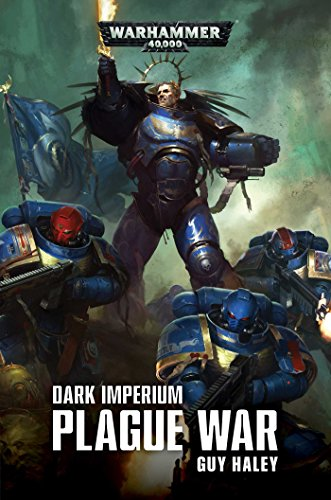 Dark Imperium Plague War: Plague War por Guy Haley