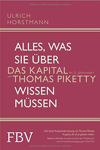 Buchseite und Rezensionen zu 'Alles, was Sie über »Das Kapital im 21. Jahrhundert« von Thomas Piketty wissen müssen' von Ulrich Horstmann
