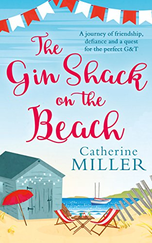The Gin Shack on the Beach by [Miller, Catherine]