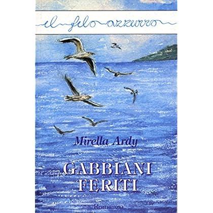 Gabbiani Feriti (Il Filo Azzurro)
