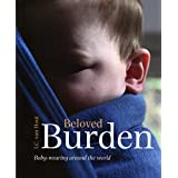 Beloved Burden: how children are carried: Baby Carriers in Different Countries