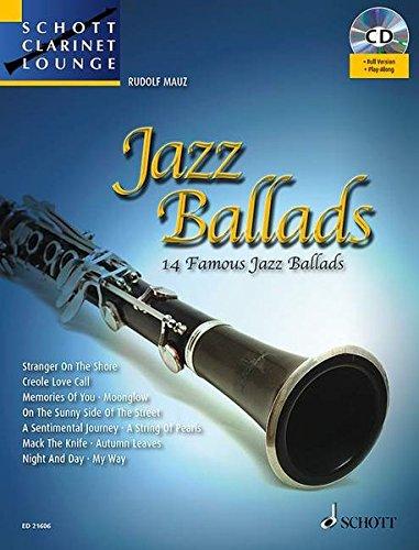 Jazz Ballads: 14 berühmte Jazz-Balladen. Vol. 1. Klarinette. Ausgabe mit CD. (Schott Clarinet Lounge)