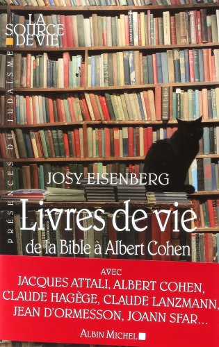 Livres de vie : De la Bible à Albert Cohen par Josy Eisenberg