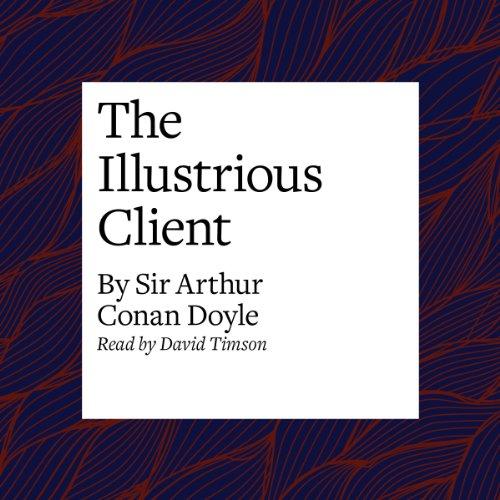The Illustrious Client  Audiolibri