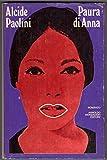 Scarica Libro Paura di Anna Alcide Paolini Mondadori 1976 romanzo Milano PRIMA EDIZIONE RARO (PDF,EPUB,MOBI) Online Italiano Gratis