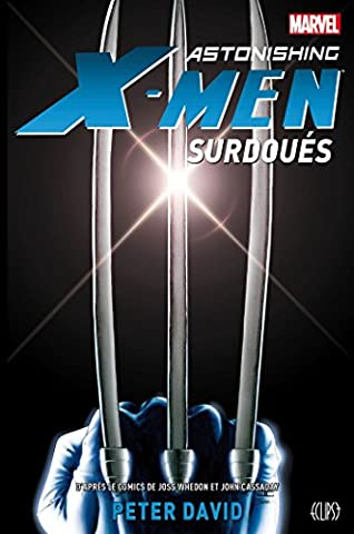 Astonishing-x-men Surdoues - ASTONISHING X-MEN :