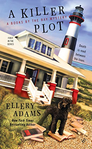 A Killer Plot (A Books by the Bay Mystery, Band 1) (Adams Band)