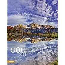 Kalender Südtirol 2017: Alto Adige - South Tyrol