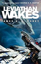 Leviathan Wakes: Book 1 of the Expanse by Corey, James S. A. (2012) Paperback