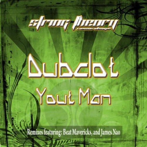 Dubclot - Yout Man